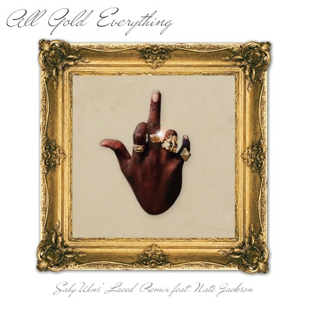 All Gold Everything Remix Cover